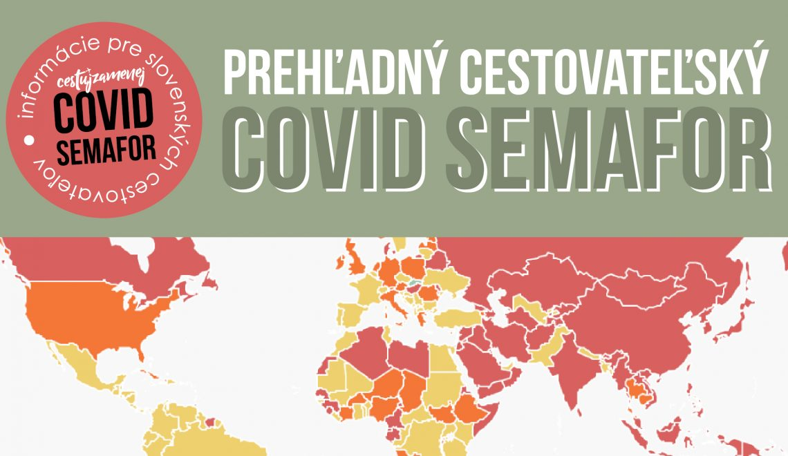 Covid-19 Mapa Slovensko: Prehľadný cestovateľský semafor
